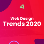 Top 12 Web Design Trends For 2020